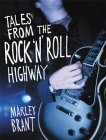 Tales from the Rock 'N' Roll Highway
