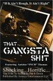 That Gansta Sh!t: The Anthology