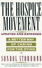Hospice Movement: A Better Way of Caring For the Dying