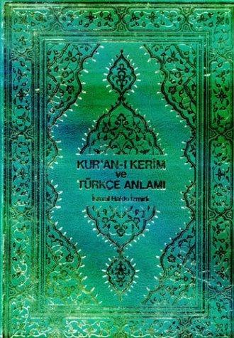 Kuran-Ý Kerim ve Türkçe Anlamý by Anonymous