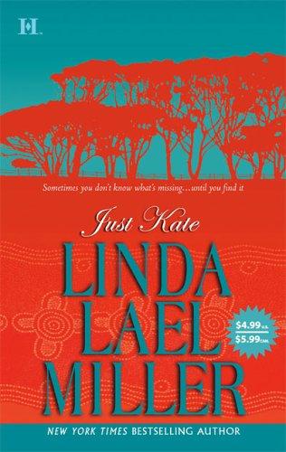 Just Kate by Linda Lael Miller