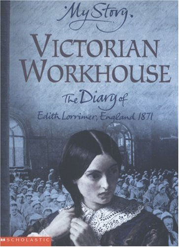 Victorian Workhouse by Pamela Oldfield