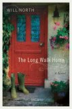 The Long Walk Home by Will North