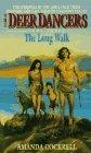 The Long Walk (Deer Dancers, No 3)