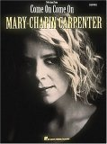 Mary Chapin Carpenter - Come On, Come on