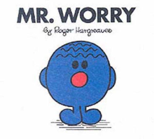Mr. Worry
