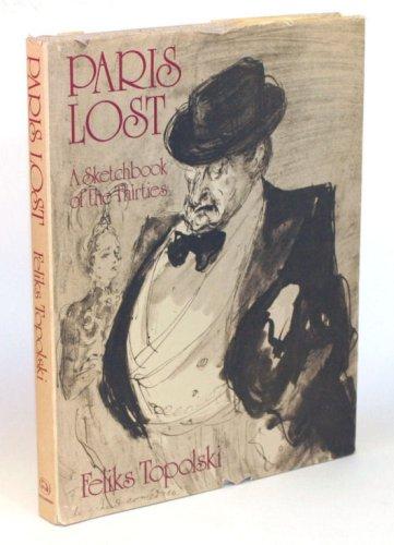 Paris Lost; A Sketchbook Of The Thirties