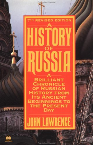 The History of Russia by John  Lawrence