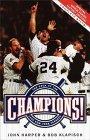 Champions!:: The Saga of the 1996 New York Yankees