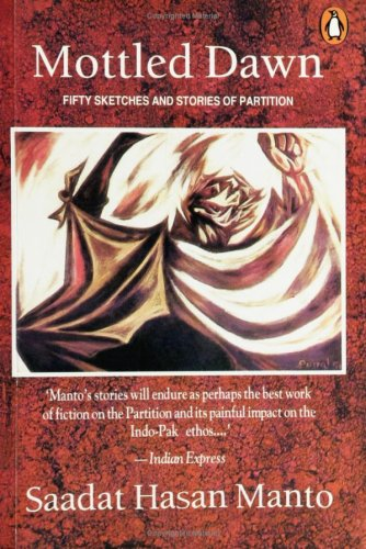 Mottled Dawn: Fifty Sketches and Stories of Partition by