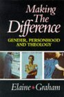 Making the Difference: Gender, Personhood and Theology