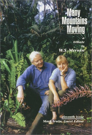 Many Mountains Moving: A Tribute To W.S. Merwin; Volume Iv, No. 2