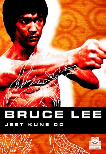 Bruce Lee: Jeet Kune Do