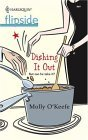 Dishing It Out by Molly O'Keefe