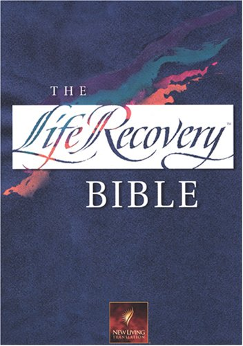 Holy Bible: Life Recovery Bible: New Living Translation