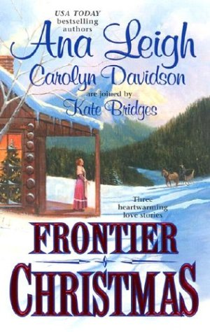Frontier Christmas (Canadian Mounties, #1)