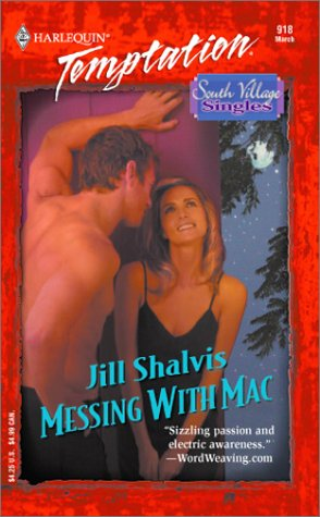 Messing with Mac by Jill Shalvis