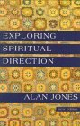 Exploring Spiritual Direction