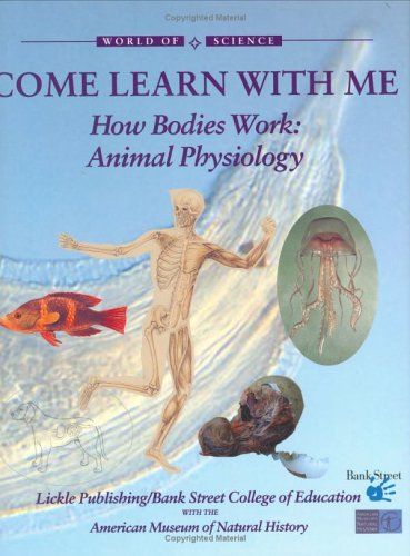 How Bodies Work: Animal Physiology