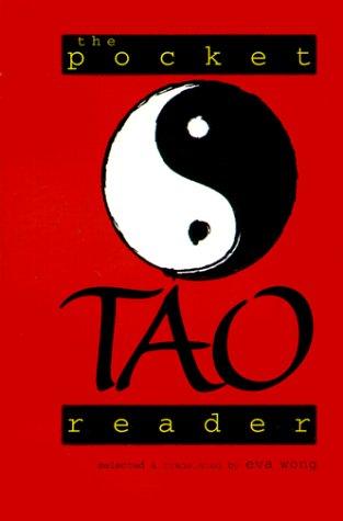 The Pocket Tao Reader (Shambhala Pocket Classics)