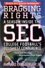 Bragging Rights: A Season Inside the SEC, College Football's Toughest Conference
