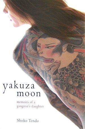 Yakuza Moon by Shōko Tendō