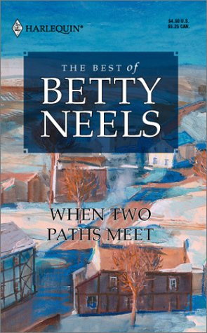When Two Paths Meet by Betty Neels