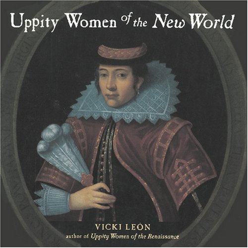 Uppity Women of the New World