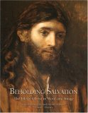 Beholding Salvation: The Life of Christ in Word and Image
