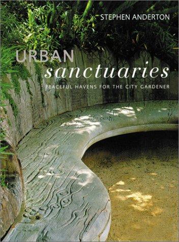 Urban Sanctuaries by Stephen Anderton