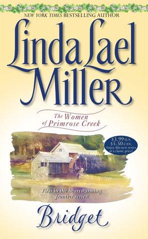 Bridget (Women of Primrose Creek, #1)