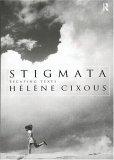 Stigmata: Escaping Texts
