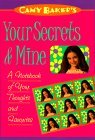 Camy Baker's Your Secrets and Mine: A Journal for Your Thoughts and Favorites