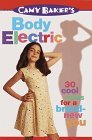 Camy Baker's Body Electric (Camy Baker's Series)