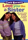 Camy Baker's Love You Like a Sister (Camy Baker's Series)