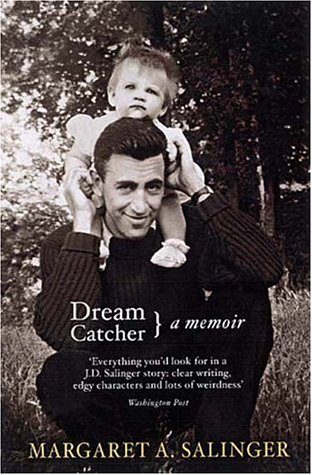 Dream Catcher A Memoir By Margaret A Salinger Impressive Dream Catcher Memoir