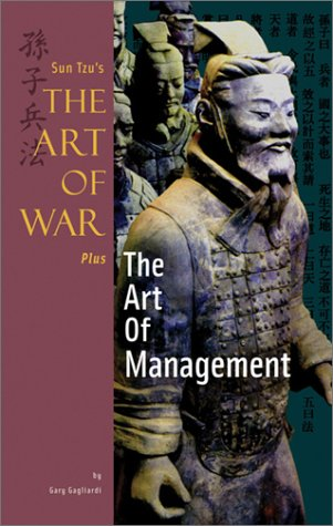Sun Tzu's Art of War Plus the Art of Management