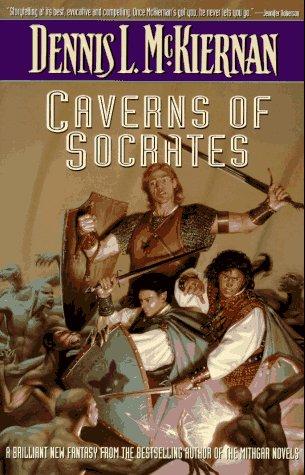 Ebook Caverns of Socrates by Dennis L. McKiernan DOC!