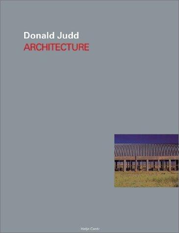 Donald Judd: Architecture