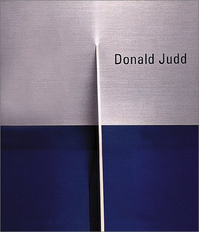 Donald Judd: Late Work