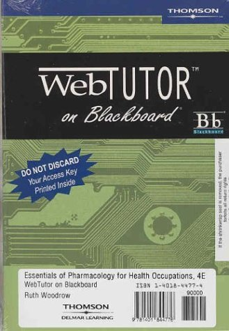Essentials of Pharmacology for Health Occupations: Blackboard Standalone
