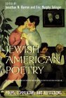 Jewish American Poetry: Poems, Commentary, and Reflections (Brandies Series in American Jewish History, Culture, and Life)