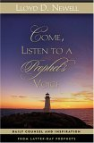 Come, Listen to a Prophet's Voice: Daily Counsel and Inspiration from Latter-Day Prophets