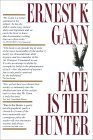 Fate Is the Hunter by Ernest K. Gann