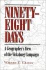 Ninety-Eight Days by Warren E. Grabau
