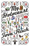 My Holocaust: A Novel