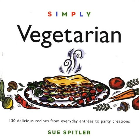 simply-vegetarian-over-100-easy-to-make-delicious-hearty-entrees