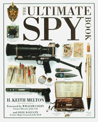 Ultimate Spy Book by H. Keith Melton