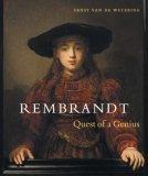 Rembrandt: Quest of a Genius: Quest of a Genius