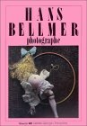 Hans Bellmer by Hans Bellmer